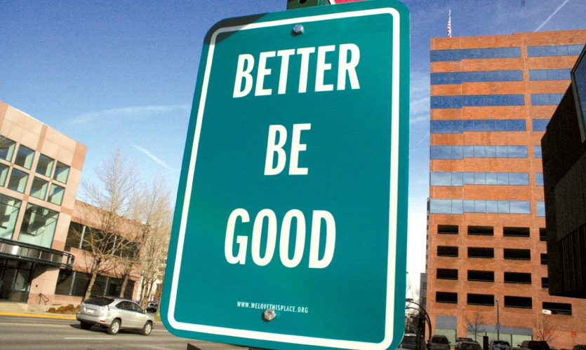 """""""Better Be Good"""", Signs of Love/Signs of the Holidays, We Love This Place!, The Glenn Group"""