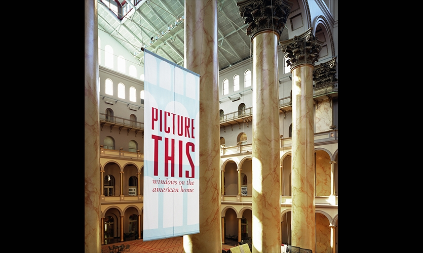 Hanging Signage, Picture This: Windows on the American Home, National Building Museum, Matter Practice/MGMT. design