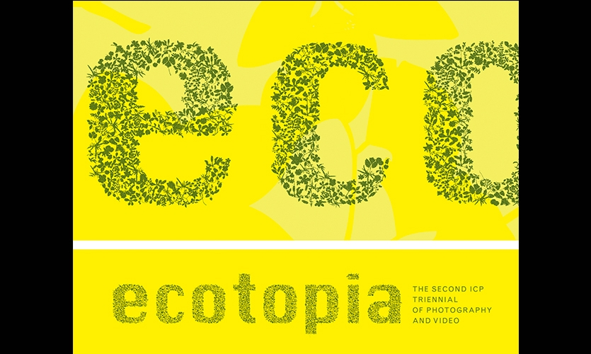 Typography, Ecotopia, International Center of Photography, Matter Practice Architecture, MGMT. Design