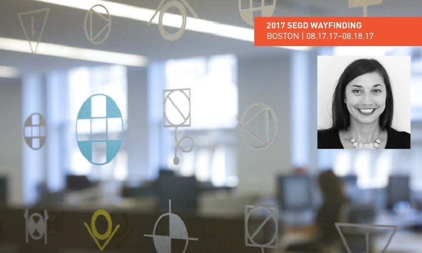 Annelle Stotz will share how to make truly integrative spaces that blur the blend signage,  wayfinding, brand, placemaking, architecture and interiors at the 2017 SEGD Wayfinding event.