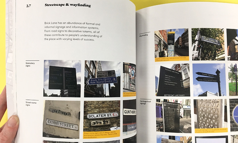 Site visits and observation of user behaviors identified important gaps in Brick Lane's current wayfinding.