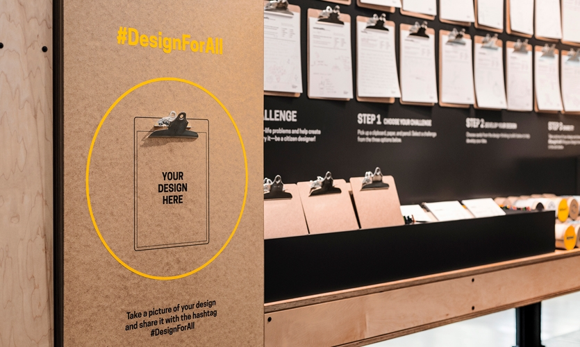 Visitors gain a critical understanding of the design process and can sketch or describe their own solution, and share their idea in the gallery and on social media using #DesignforAll.