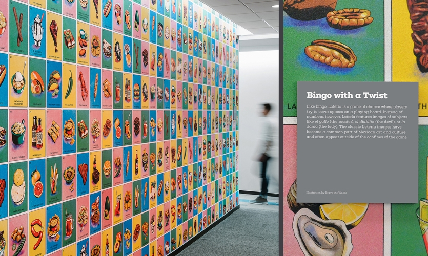 This custom wall covering catalogues the tastes of Texas — from quest to Dairy Queen — as lotería cards, a playful marriage of culture and content. Illustrations by Brave the Woods.
