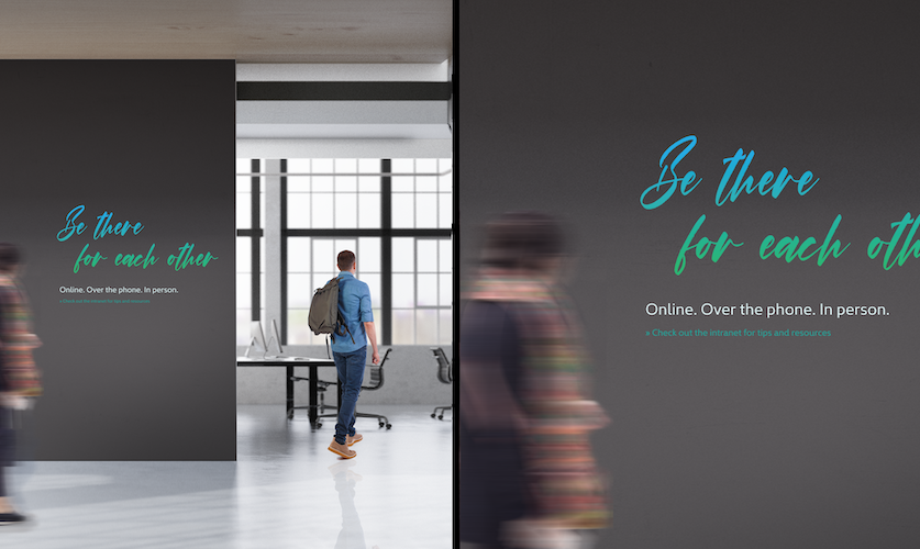 WORKSPACES. When returning to the workplace, people will be coming with a host of emotions and mindsets. Small messages of inspiration may help, along with providing additional employee resources that may be needed to adjust to new routines.