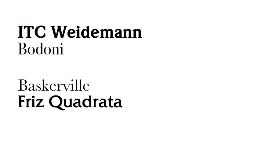 If you want to combine two serif designs, pair very different typefaces. Try an old-style type like ITC Weidemann with a modern type like Bodoni or ITC Fenice, or a transitional like Baskerville with a glyphic like Friz Quadrata.