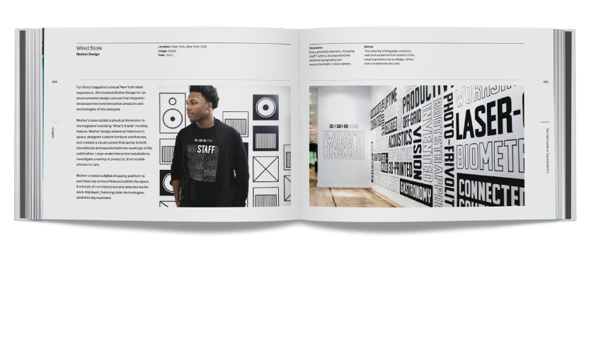 Chapter 4: Graphic, For Wired magazine's annual New York retail experience, Wired asked Mother Design for an environmental design concept that helped to showcase the most innovative products and technologies of the past year.