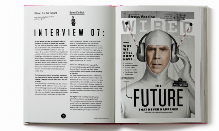 He included interviews with people like Scott Dadich, editor-in-chief of Wired magazine.