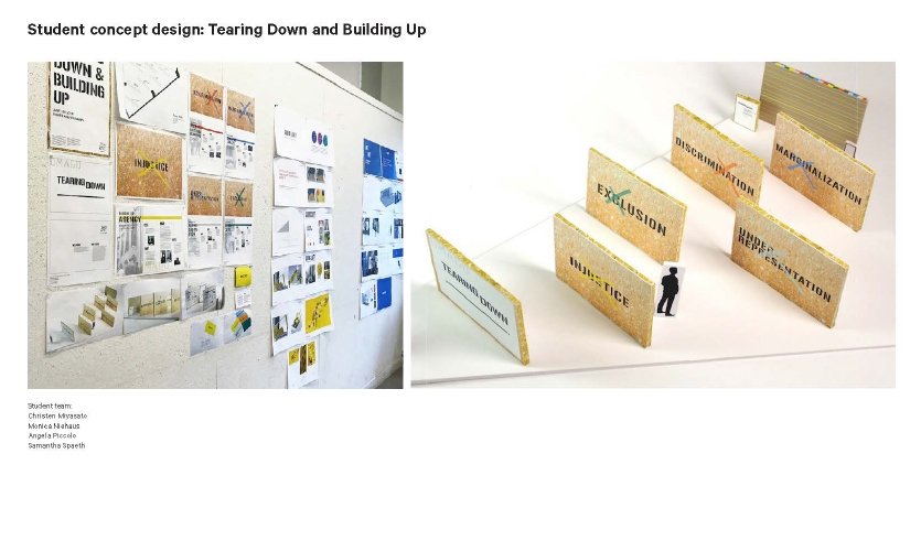 """Tearing Down & Building Up"" concept by Christen Miyasato, Monica Niehaus, Angela Piccolo and Samantha Spaeth."