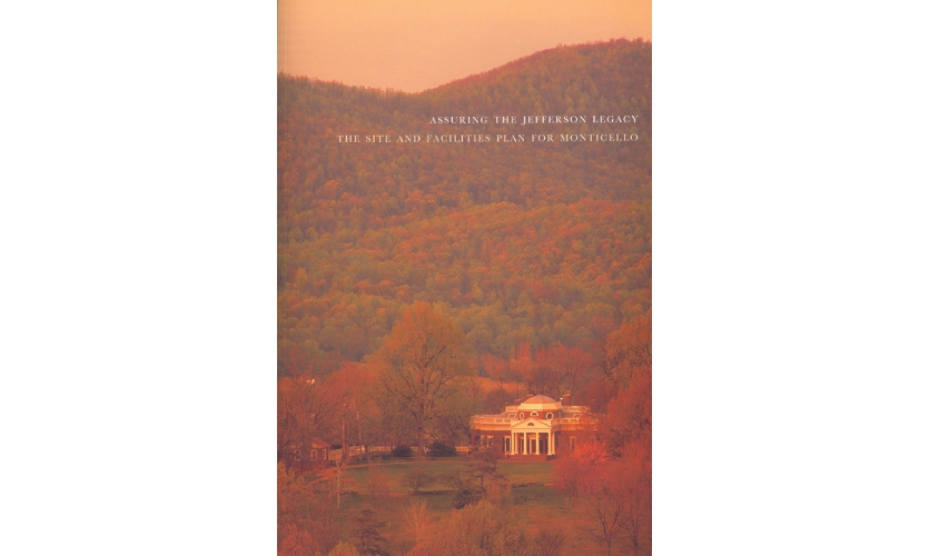 Poulin + Morris Inc. (New York): The format and page design of Assuring the Jefferson Legacy: The Site and Facilities Plan for Monticello is fully influenced by the design and planning principles used by Thomas Jefferson in all of his work.