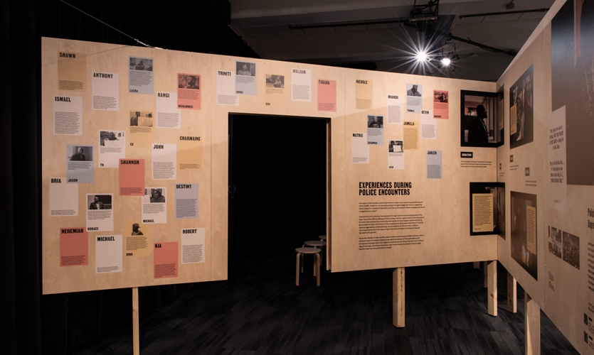 This wall displays the experiences of interview participants with police. In aggregate, these harrowing accounts leave an indelible mark on visitors that cannot be denied.