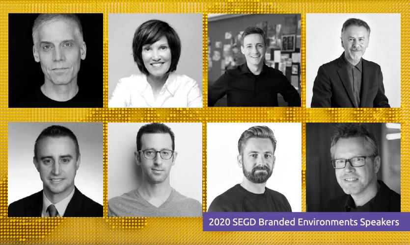 2020 Branded Environments Speakers are as follows: (Left to Right, Top to Bottom) Michael Gericke, Melissa Hoffman, Aaron Ruef, JP Lacroix Jansen Dell, Stuart Fox, Greg Merkel , Scott Dawald