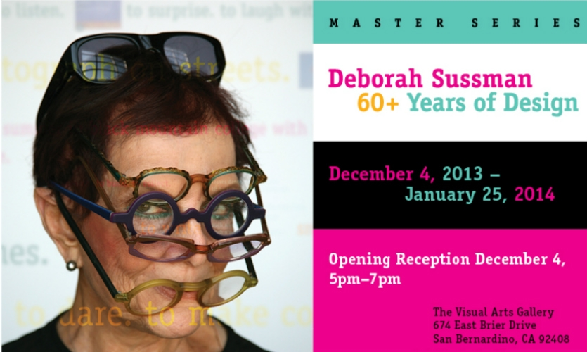 Sussman was honored with a retrospective at The Art Institute of California.