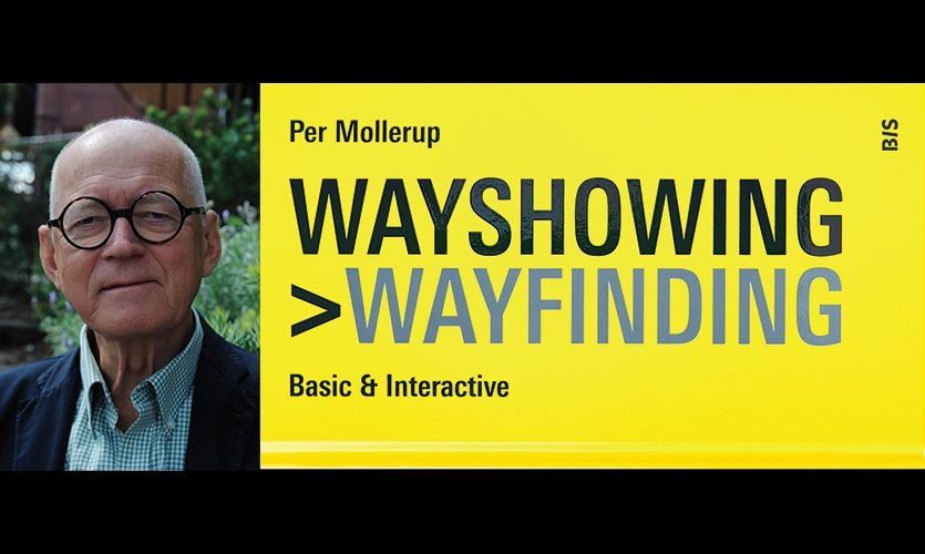 Per Mollerup updated his 2005 book Wayshowing with Wayshowing > Wayfinding in 2013.