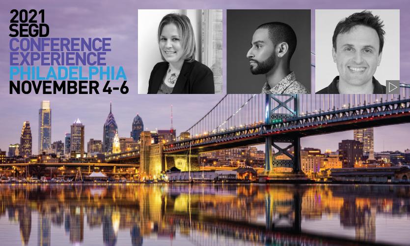 2021 SEGD Conference Experience Philadelphia