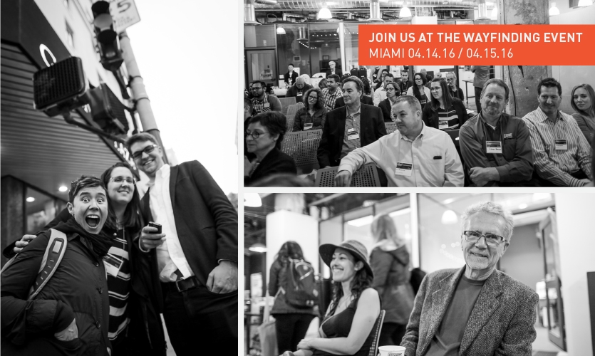What are you waiting for? These are your people! (Photos: Robin Lopez, of 2015 Wayfinding Event)