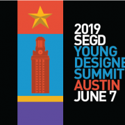 Don't miss the SEGD Academic Summit and Young Designers Summit at the 2019 SEGD Conference Experience Austin