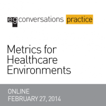 Metrics for Healthcare Environments