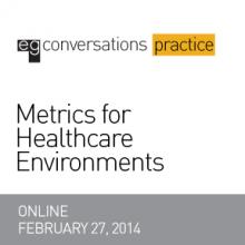 Metrics for Healthcare Environments