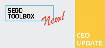 SEGD CEO Update Q2 2017: See the New SEGD Toolbox
