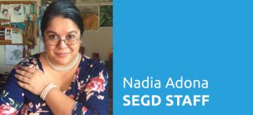 SEGD Staff Introducations: Nadia Adona, Director of Membership and Media