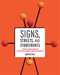 Cover of Signs, Streets, and Storefronts by Martin Treu