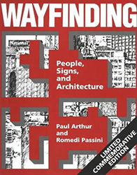 WAYFINDING People, Signs, and Architecture