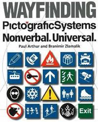 Wayfinding PictograficSystems: Nonverbal, Universal