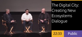 The Digital City: Creating New Ecosystems Dialogue