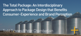 The Total Package: An Interdisciplinary Approach to Package Design that Benefits Consumer Experience and Brand Perception