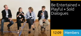 Be Playful + Entertained + Sold Dialogues