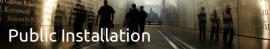 Xplore Public Installations