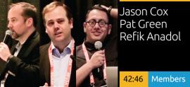 Jason Cox, Pat Green, Refik Anadol - Aligning Experiences + Content to User Needs