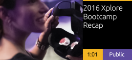 2016 Xplore Digital Bootcamp Recap