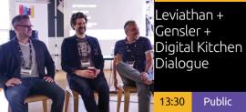 Leviathan + Gensler + Digital Kitchen Dialogue