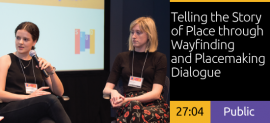 2018 Academic Summit Minneapolis - Telling the Story of Place through Wayfinding and Placemaking Dialogue