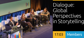 Dialogue: Global Perspectives in Storytelling: Human Connection, Empathy & Emotion