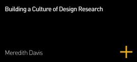 Building a Culture of Design Research