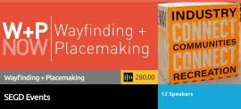 2020 Wayfinding + Placemaking Now Videos