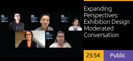 Expanding Perspectives: Exhibition Design Moderated Conversation