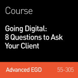 2016 Webinar | Going Digital: 8 Questions to Ask Your Client