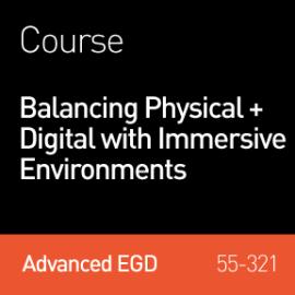 Balancing Physical + Digital with Immersive Environments