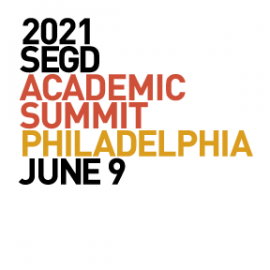 2021 SEGD Academic Summit Philadelphia