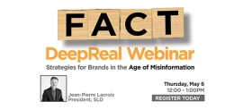 """SLD will Host a Webinar """"DeepReal: Strategies for Brands in the Misinformation Age"""""""