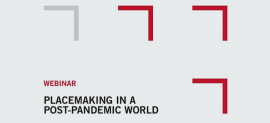 Entro's Live Webinar: Placemaking in a Post-Pandemic World
