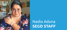 SEGD Staff Introducations: Nadia Adona, Director of Membership and Media