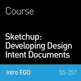 SketchUp: Developing Design Intent Documents