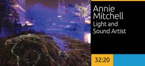 Annie Mitchell, Light and Sound Artist