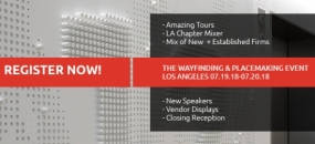Register now for the 2018 Wayfinding & Placemaking Event in LA next week.