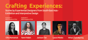 """More from Singapore: SEGD's Singapore Chapter presents """"Crafting Experiences"""""""