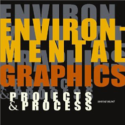 Environmental Graphics: Projects & Process